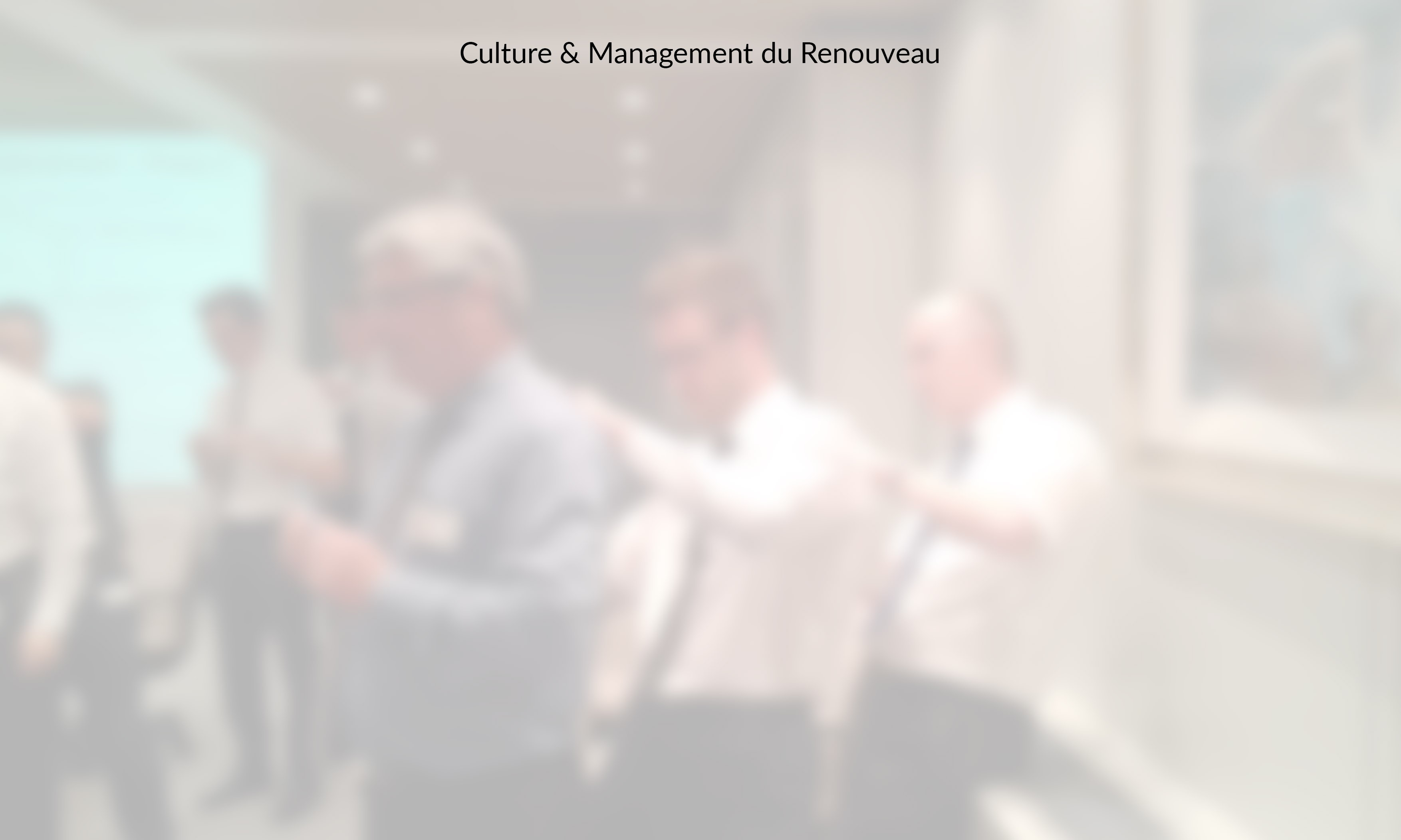 Culture & Management du Renouveau